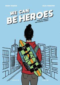 Affiche We Can Be Heroes