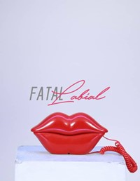 Affiche Fatal Labial